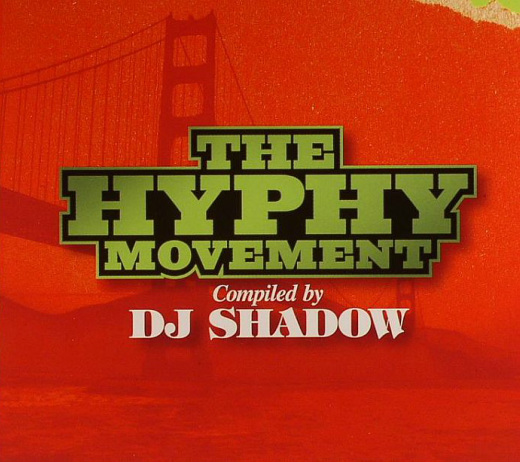 Resultado de imagen para DJ Shadow - The Hyphy Movement
